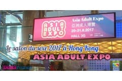 Salon Asia Adult Expo 2017 à Hong Kong